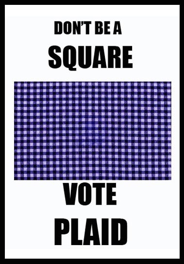 [ VOTE PLAID ]