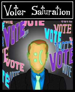 [ voter saturation]